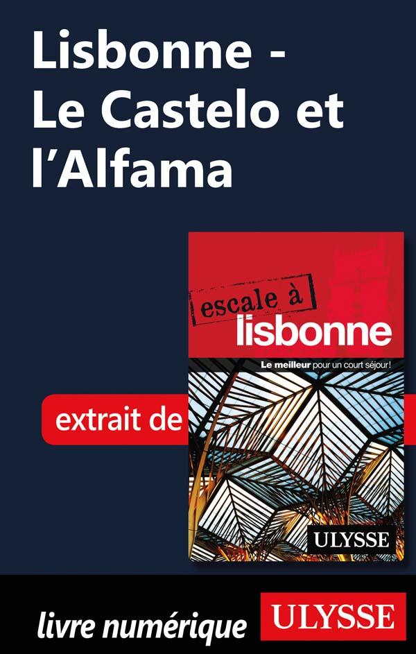 Lisbonne - Le Castelo et l'...