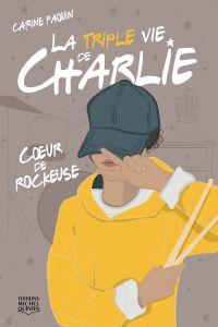La triple vie de Charlie 1 ...