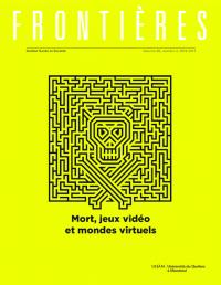 Frontières. Mort, jeux vidéo et mondes virtuels (vol. 28 no. 2,  2016-2017)