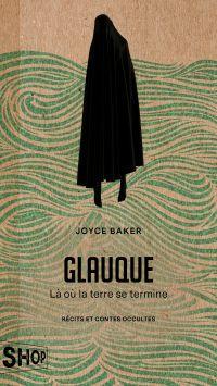 Glauque - Là où la terre se...
