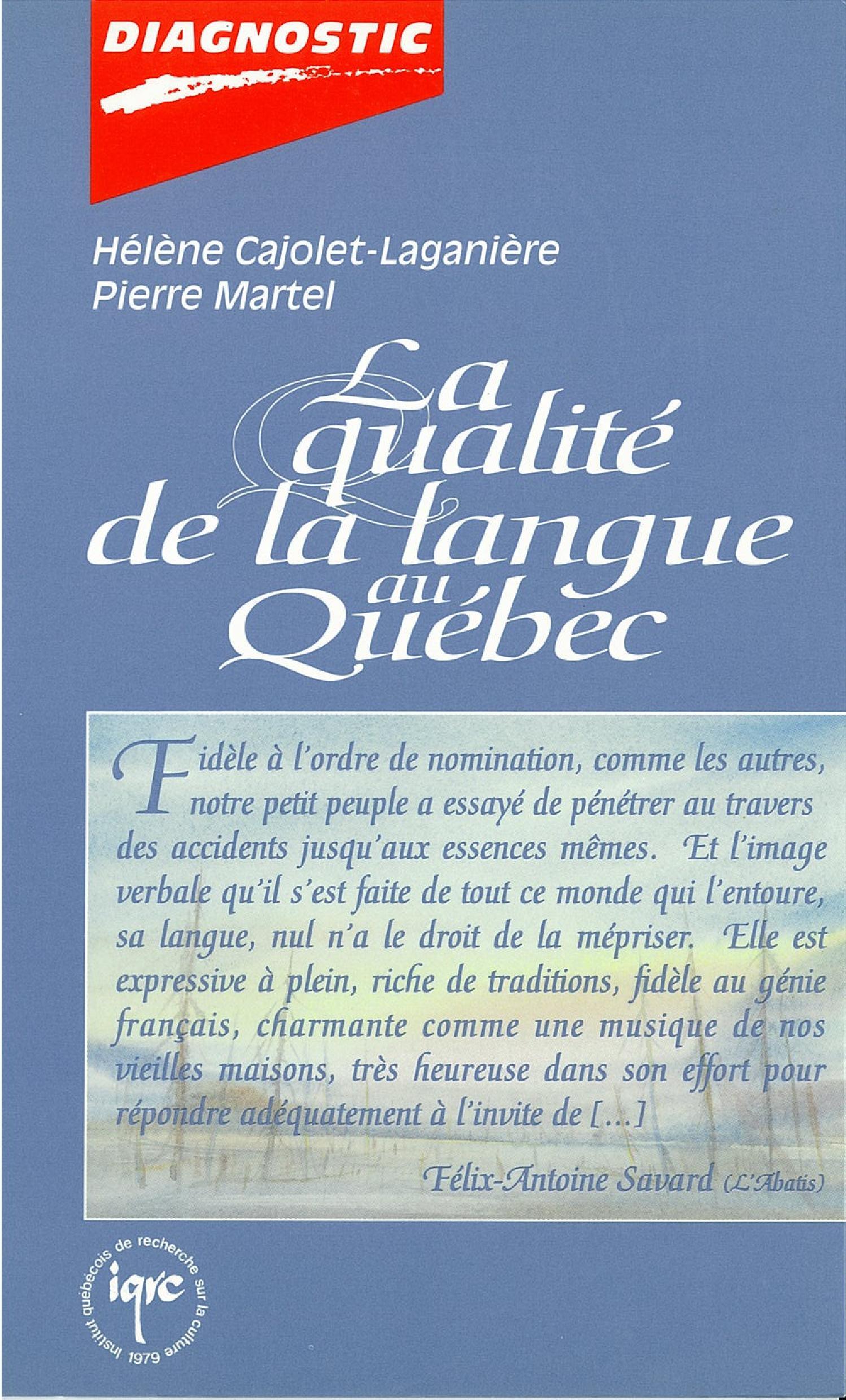 La qualité de la langue au Québec