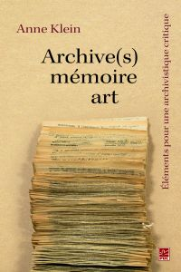 Archive(s), mémoire, art. É...