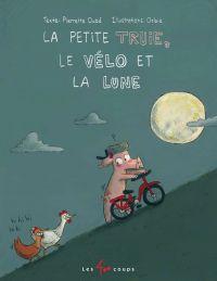 La petite truie, le vélo et...