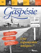 Magazine Gaspésie. Vol. 54 No. 1, Avril-Juillet 2017