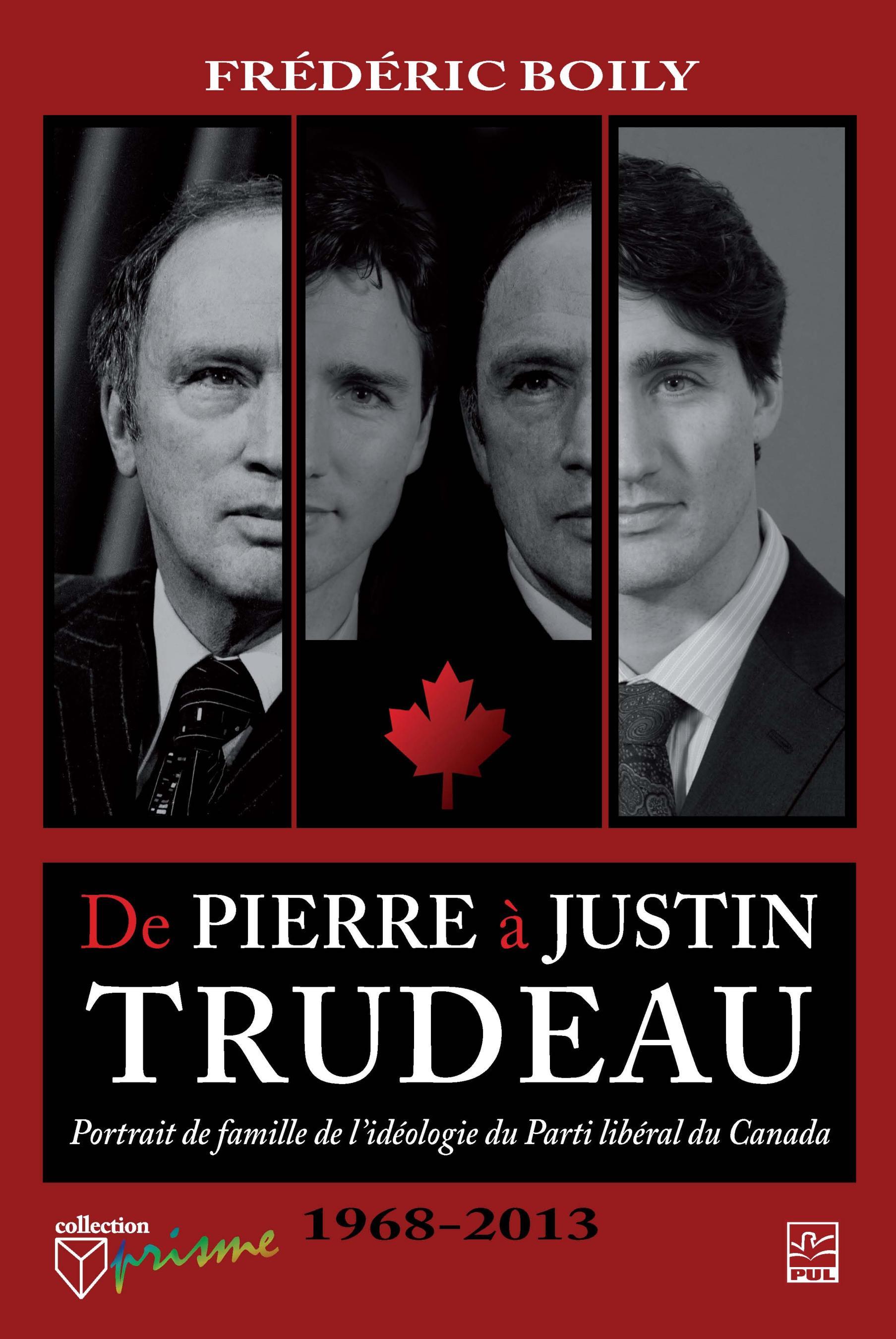 De Pierre à Justin Trudeau