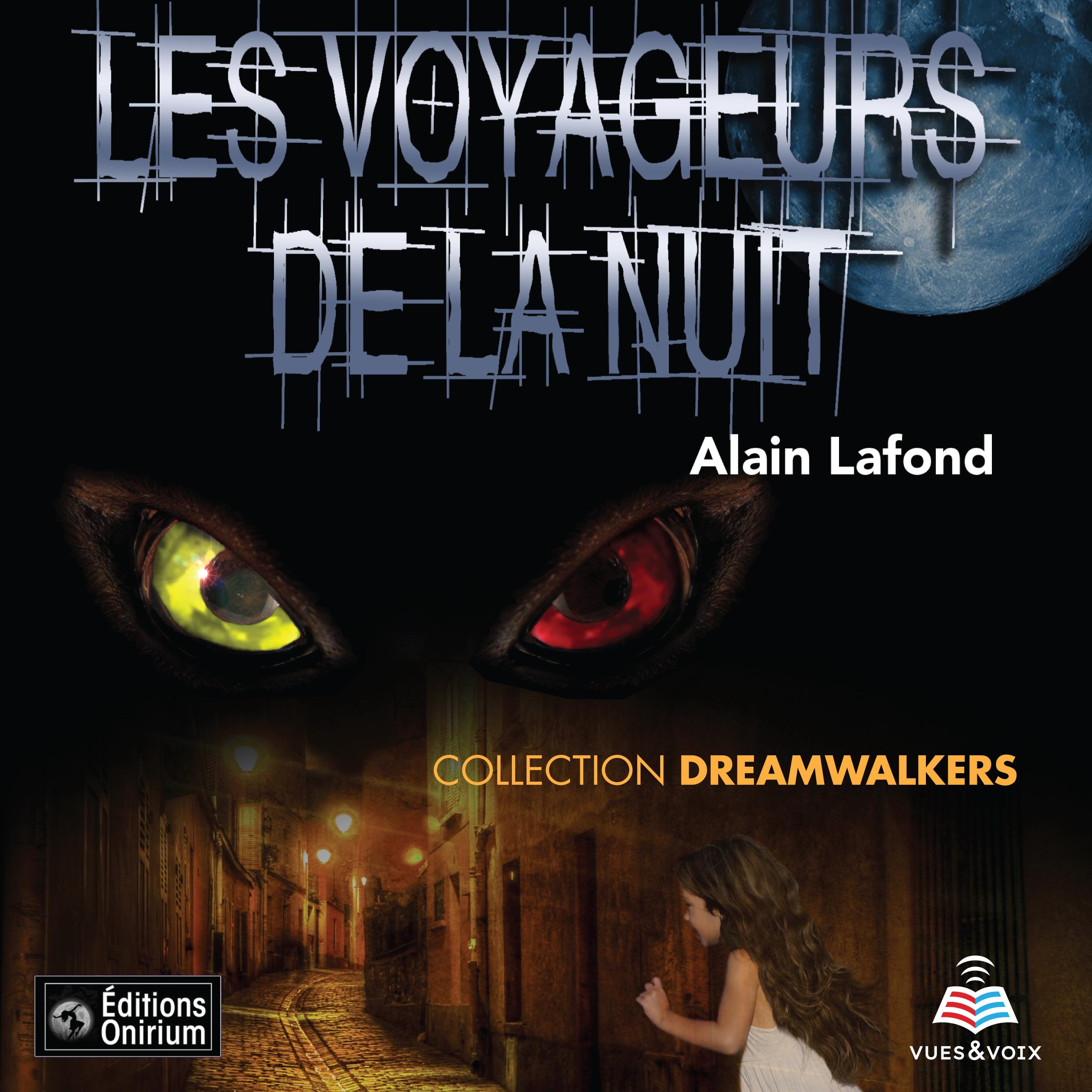 Dreamwalkers tome 1. Les voyageurs de la nuit