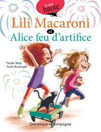Lili Macaroni et Alice feu d'artifice