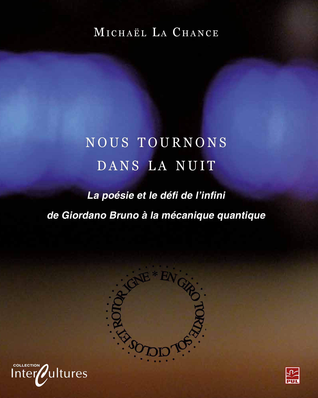 Nous tournons dans la nuit : La poésie et le défi de l'infini