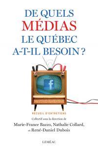 De quels médias le Québec a...