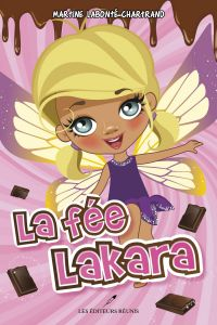 La fée Lakara T.1
