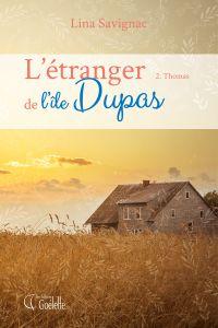 L'étranger de l'île Dupas -...