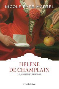 Hélène de Champlain T1