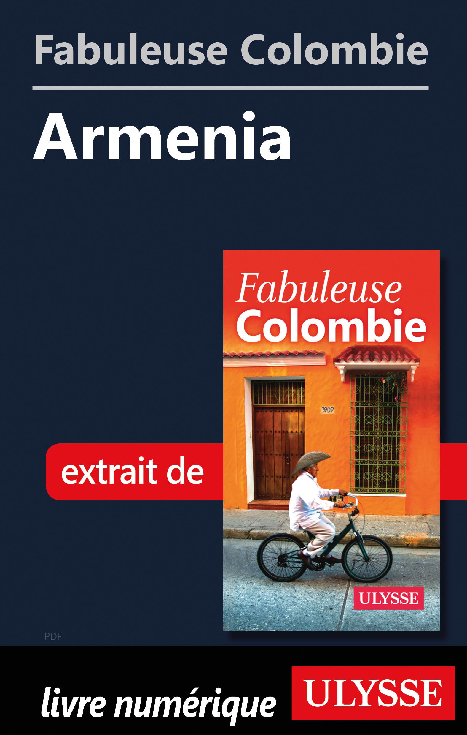 Fabuleuse Colombie: Armenia