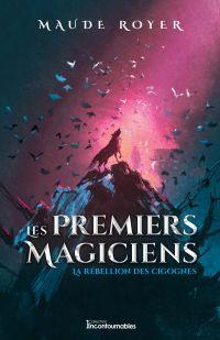 Les premiers magiciens - La rebellion des cigognes