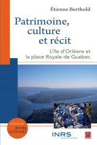 Patrimoine, culture et récit