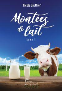 Montées de lait Tome 1