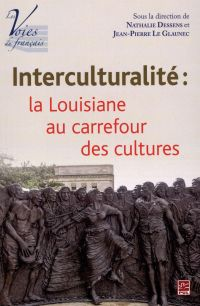 Interculturalité, la Louisiane au carrefour des cultures
