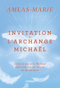 Invitation de l'Archange Mi...