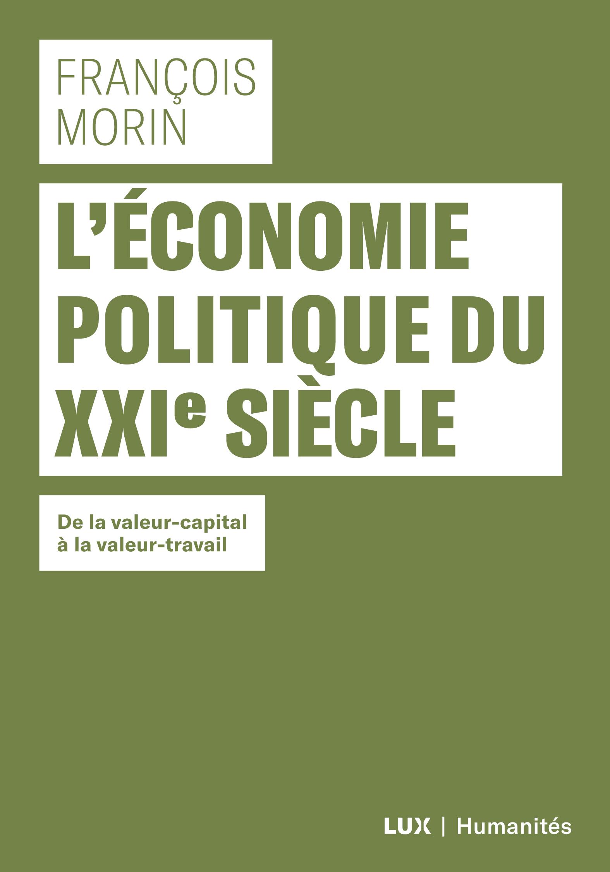L'économie politique du XXIe siècle