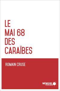 Le Mai 68 des Caraïbes