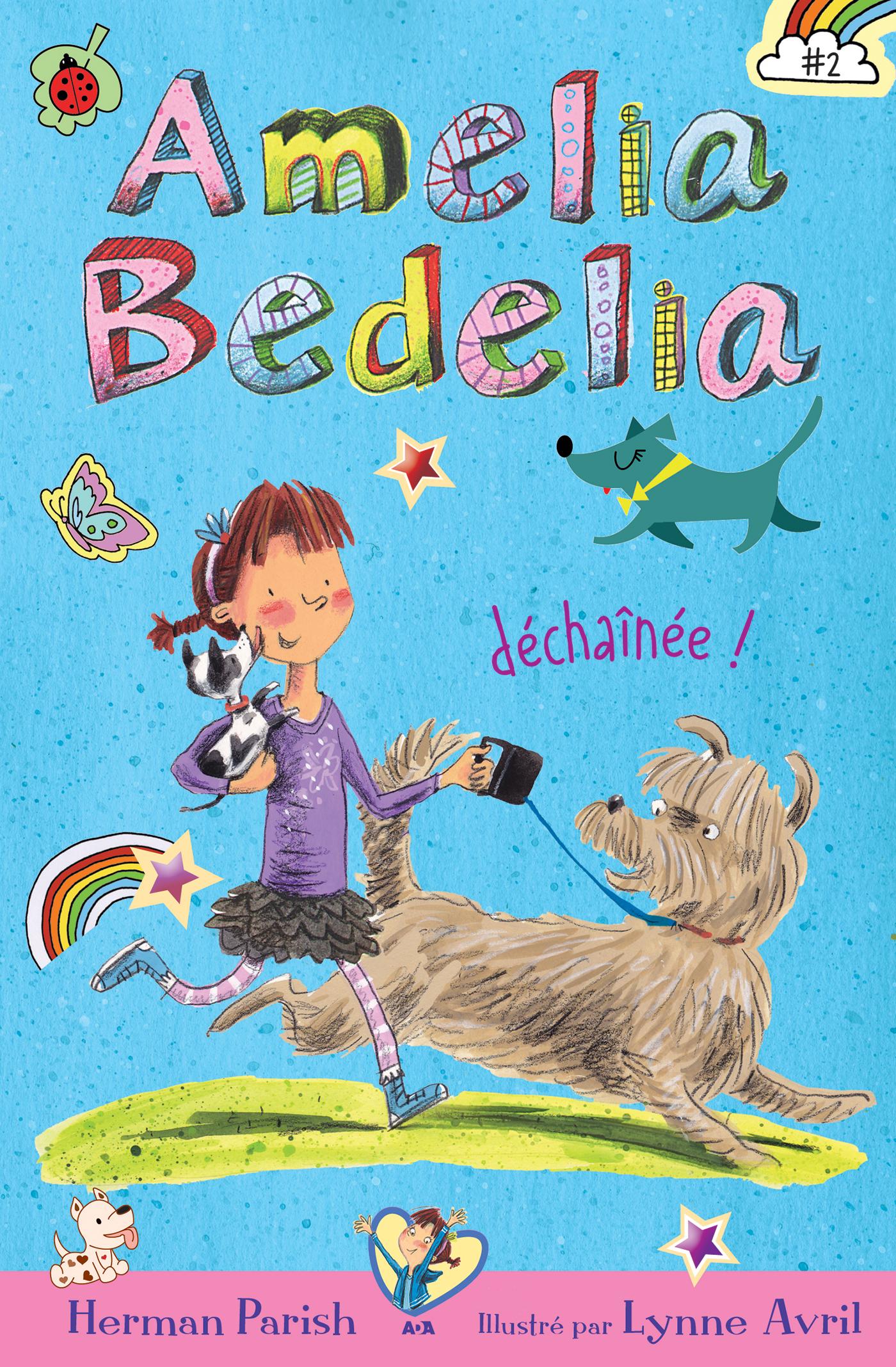 Amelia Bedelia déchaînée!