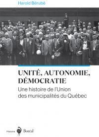 Unité, autonomie, démocratie