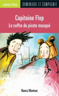 Image de couverture (Capitaine Flop - Le coffre du pirate masqué)