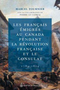 Français émigrés au Canada ...