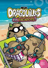 Les dragouilles en vacances!