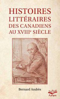 Histoires littéraires des C...