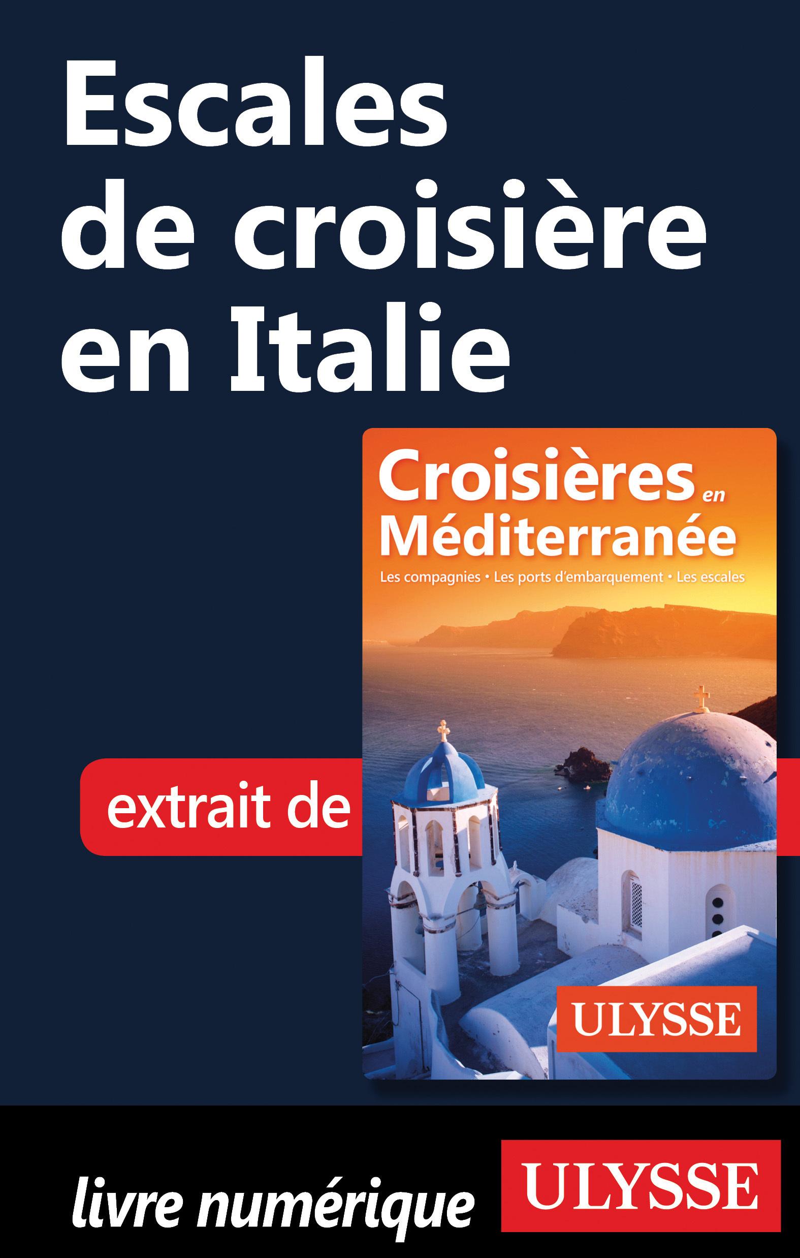 Escales de croisière en Italie