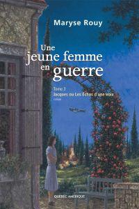 Image de couverture (Une jeune femme en guerre, Tome 3)