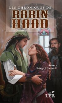 Les chroniques de Robin Hood T.2