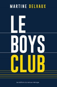 Image de couverture (Le boys club)