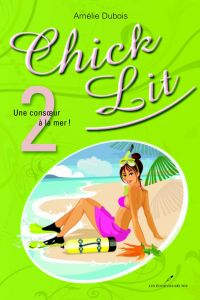 Chick Lit 02 : Une consoeur à la mer !