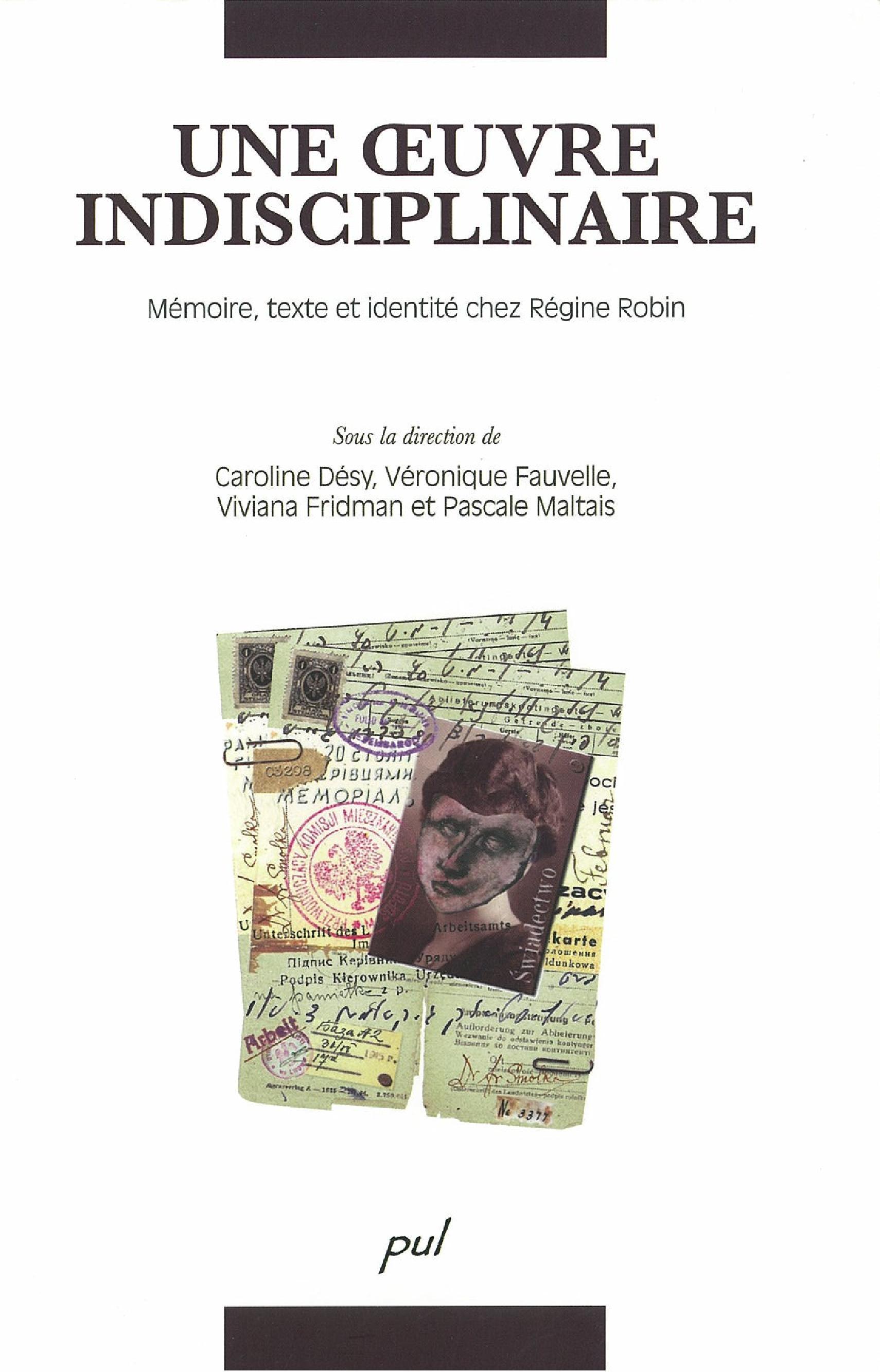 Oeuvre indisciplinaire : mémoire, texte,