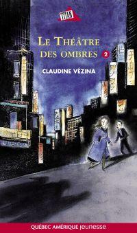 Chloé Tome 2- Le Théâtre des ombres