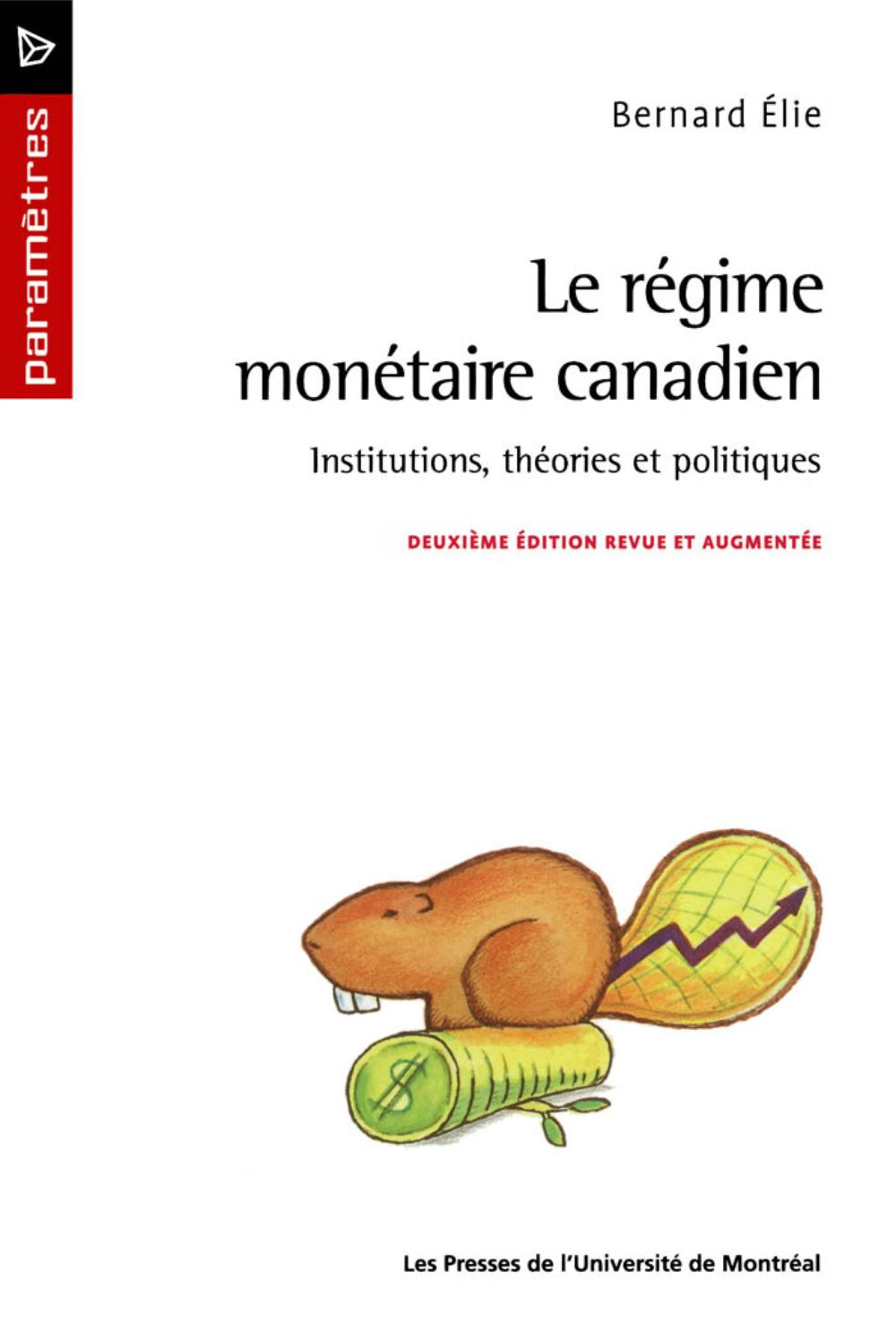 Le régime monétaire canadie...