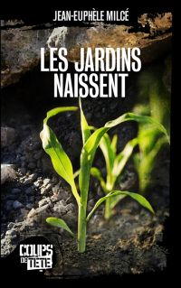 Les jardins naissent
