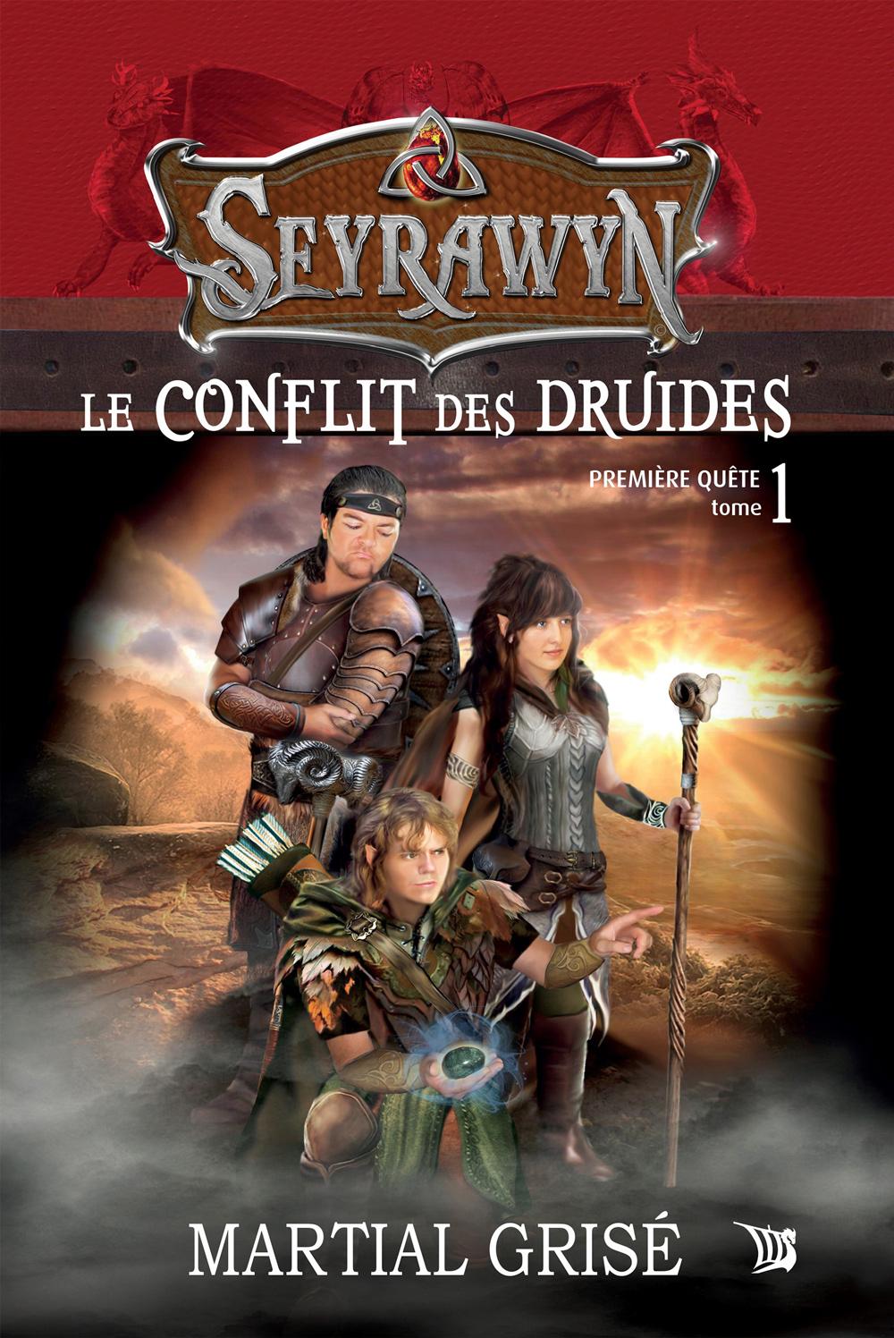 Seyrawyn T1: Le conflit des druides
