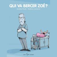 Cover image (Qui va bercer Zoé?)
