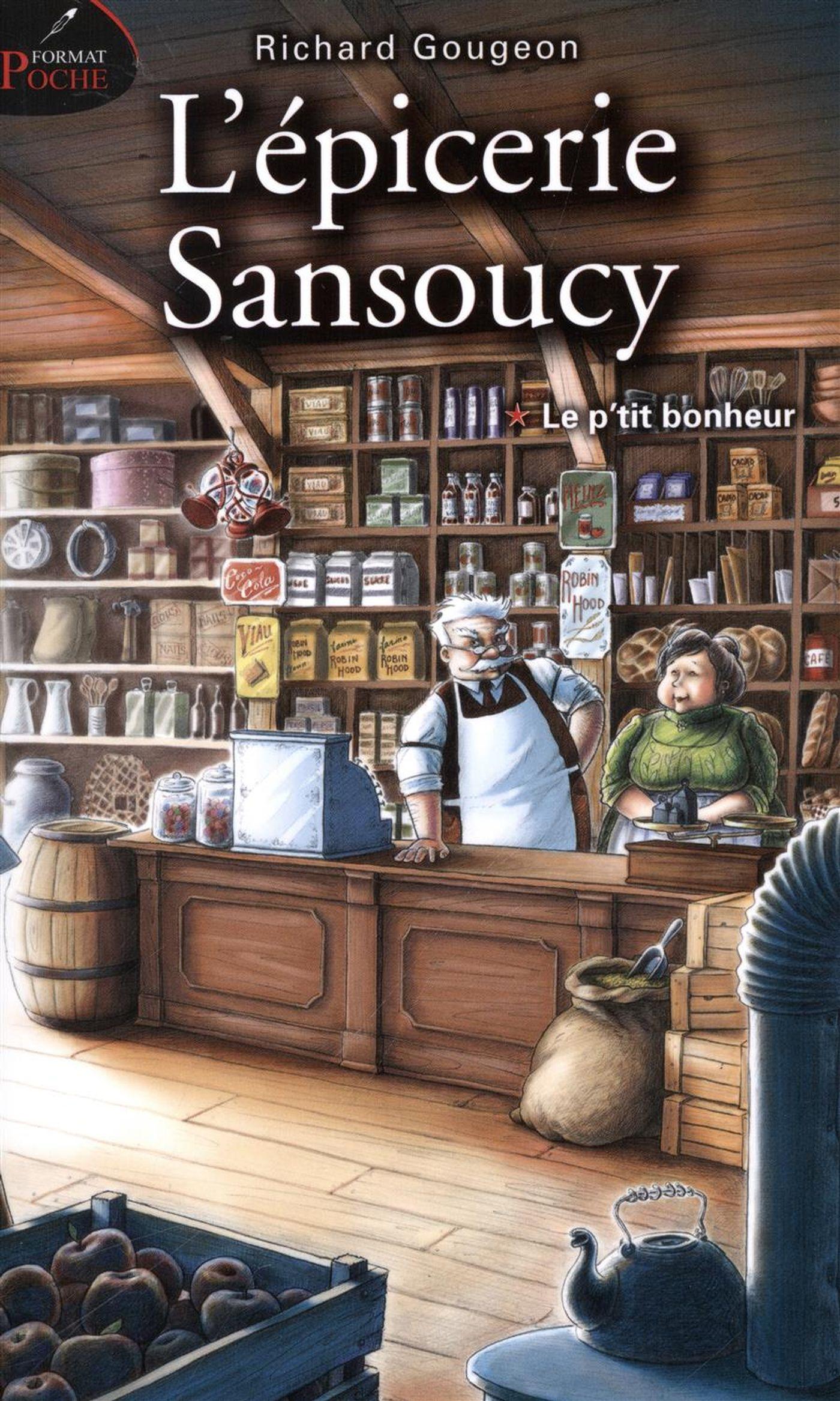 L'épicerie Sansoucy 01 : Le...