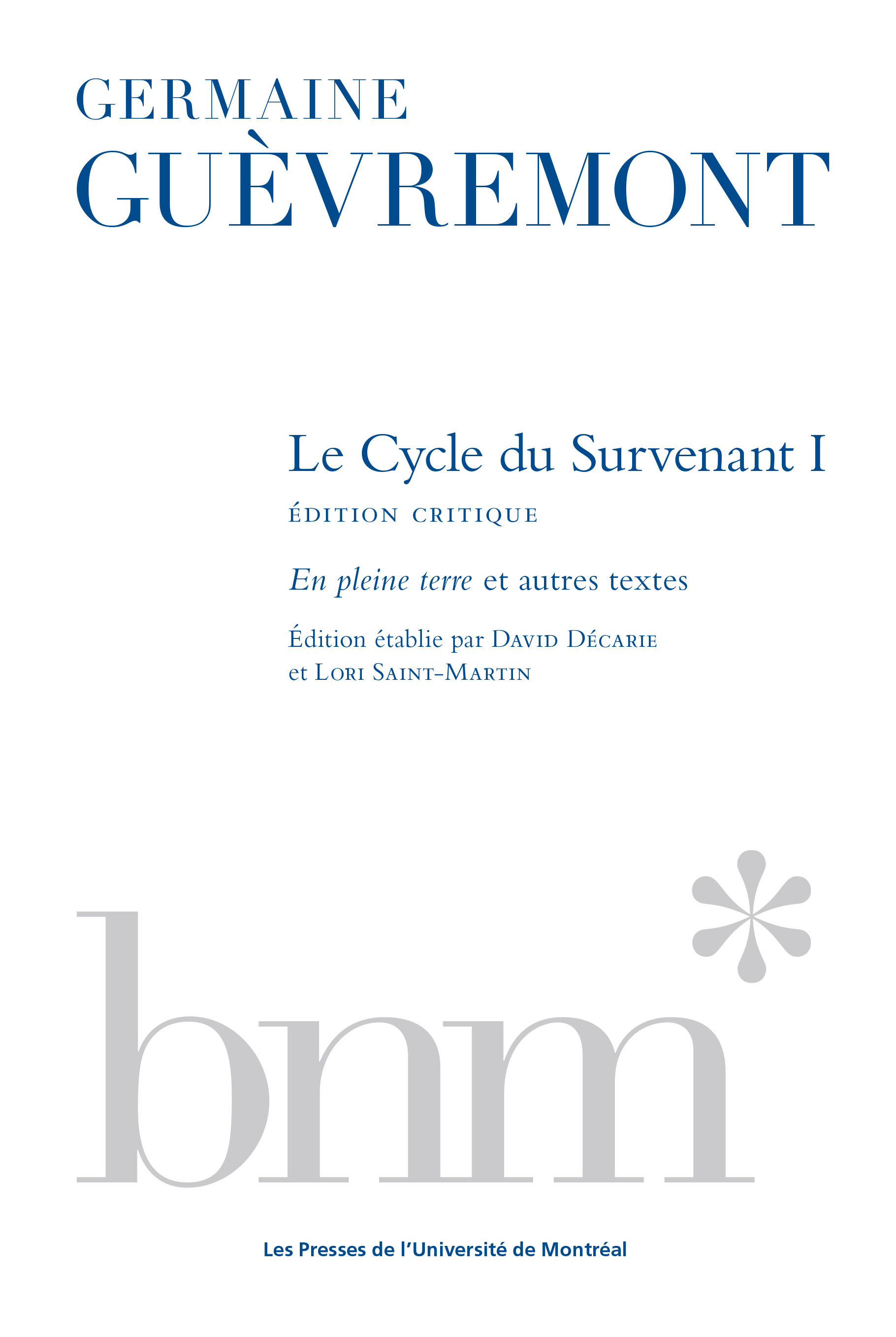 Le Cycle du Survenant 1, édition critique