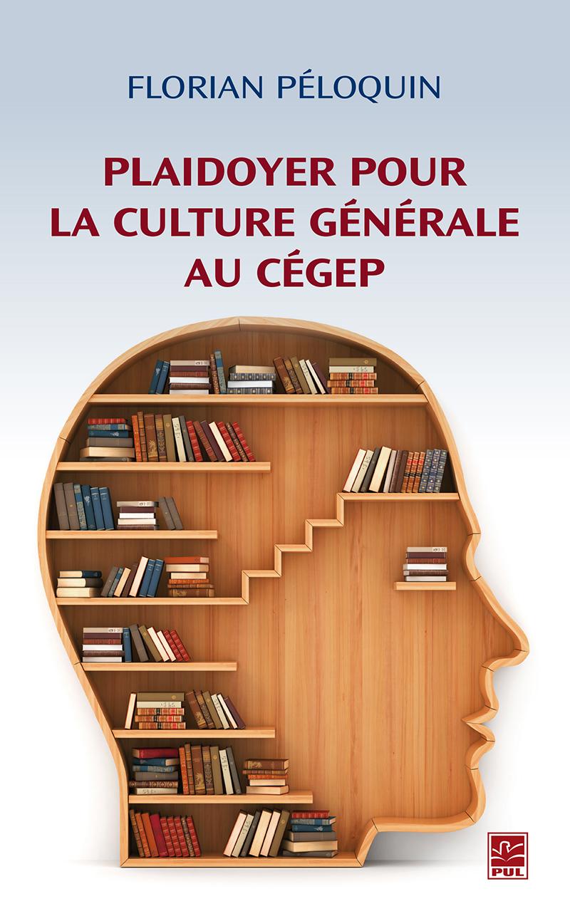 Plaidoyer pour la culture g...