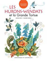 Image de couverture (Les Hurons-Wendats et la Grande Tortue)