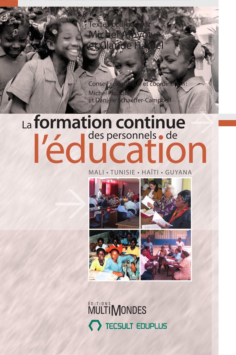 La formation continue des personnels de l'éducation : Mali, Tunisie, Haïti, Guyana