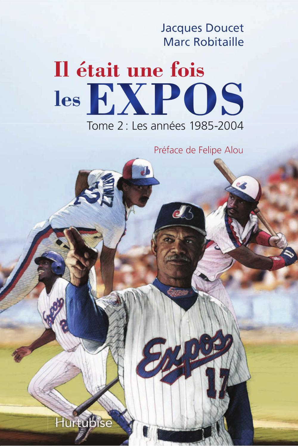 Il était une fois les Expos T2