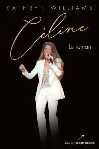 Céline - Le roman