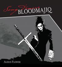 Sang d'encre: Bloodmajiq
