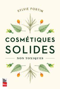 Cosmétiques solides non toxiques